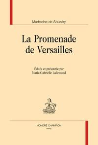 Marie-Madeleine de Scudéry - La promenade de Versailles.