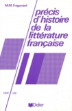 Marie-Madeleine Fragonard - Précis d'histoire de la littérature française.