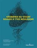Marie-Madeleine Giraud-Guille et Françoise Livolant - Géométrie du vivant - Dessins d'Yves Bouligand.