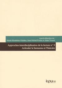 Marie-Madeleine Gladieu et Jean-Michel Pottier - Articuler le fantasme et l'histoire.