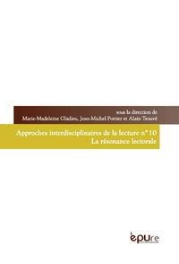 Marie-Madeleine Gladieu et Jean-Michel Pottier - La résonance lectorale.