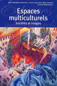 Marie-Madeleine Martinet et Francis Conte - Espaces multiculturels - Sociétés et images.