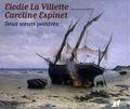 Marie-Madeleine Martinie - Elodie La Villette - Caroline Espinet - Deux soeurs peintres.