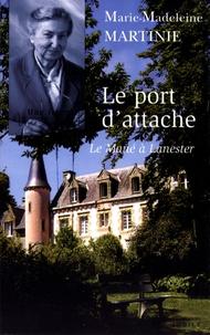 Marie-Madeleine Martinie - Le port d'attache - Le Mané à Lanester.
