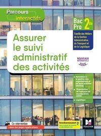 Marie-Madeleine Piroche et Bouchra Khazrouki - Assurer le suivi administratif des activité 2de Bac Pro.