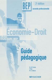 Marie-Madeleine Piroche et P Ruiz - Economie-Droit BEP 2e Professionnelle - Guide pédagogique.