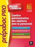 Marie-Madeleine Piroche et Sylvie Charreau - Gestion administrative des relations avec le personnel 2de 1re Tle Bac pro.