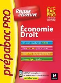 Marie-Madeleine Piroche et Emmanuelle Bujoc - PrepabacPro - Reussir l'épreuve - Economie-Droit - Révision et entraînement.