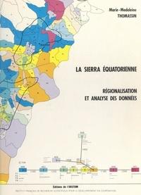 Marie-Madeleine Thomassin et  Institut français de recherche - La sierra équatorienne - Régionalisation et analyse des données.