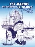 Marie-Magdeleine Del Perugia - Ces marins qui défendirent la France.