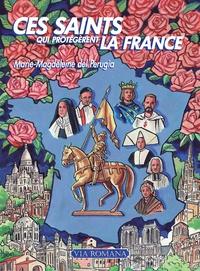 Marie-Magdeleine Del Perugia - Ces saints qui protégèrent la France.