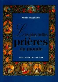 Marie Maglione - Les plus belles prières du monde.