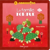 Marie Mahler - La famille Tortue.