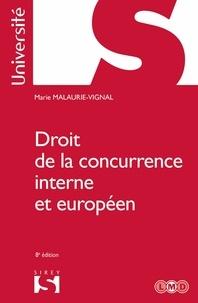 Marie Malaurie-Vignal - Droit de la concurrence interne et européen - 8e éd..