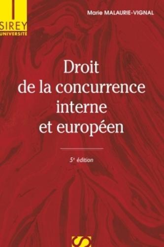 Droit de la concurrence interne et européen 5e édition