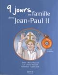 Marie Malcurat - 9 jours en famille avec Jean-Paul II. 1 CD audio