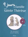 Marie Malcurat - 9 jours en famille avec sainte Thérèse. 1 CD audio