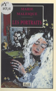 Marie Malesque - Les portraits.
