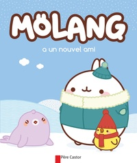 Marie Manand - Mölang a un nouvel ami.