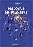 Marie Marczak - Dialogue de planètes - Tome 1 : Les Aspects.