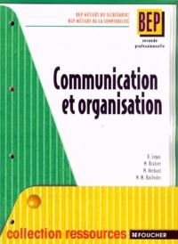 Communication et organisation BEP Seconde professionnelle Métiers du secrétariat et de la comptabilité.pdf