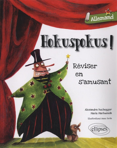 Marie Marhuenda et Alexandra Buchegger - Hokuspokus ! Allemand - Réviser en s'amusant.