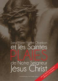 Soeur Marie-Marthe Chambon de la Visitation Sainte-Marie de Chambéry et les saintes plaies de Notre-Seigneur Jésus-Christ.pdf