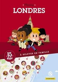 Marie Martin et Anaëli Lartigue - Mission Londres - 15 défis à relever en famille.