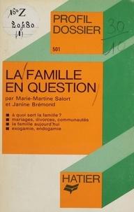 Marie-Martine Salort et Janine Brémond - La Famille en question.