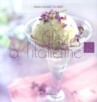 Marie Massiet du Biest - Glaces à l'italienne.