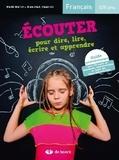 Marie Matuk et Jean-Paul Swaelus - Ecouter pour dire, lire, écrire et apprendre - Français 5/8 ans. 1 CD audio