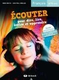 Marie Matuk et Jean-Paul Swaelus - Ecouter pour dire, lire, écrire et apprendre - Français 8/10 ans. 1 CD audio