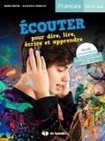 Marie Matuk et Jean-Paul Swaelus - Ecouter pour dire, lire, écrire et apprendre - Français 10/12 ans. 1 CD audio