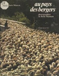 Marie Mauron - Au pays des bergers.