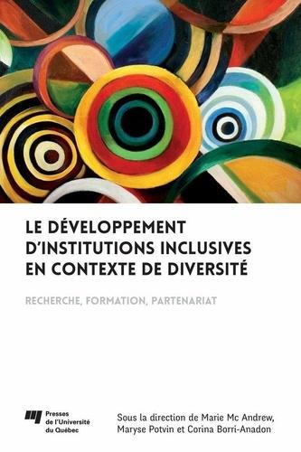 Le développement d'institutions inclusives en contexte de diversité. Recherche, formation, partenariat