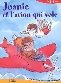 Marie Mélisou - Joanie et l'avion qui vole.