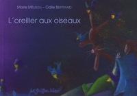 Marie Mélisou et Odile Bertrand - L'oreiller aux oiseaux.