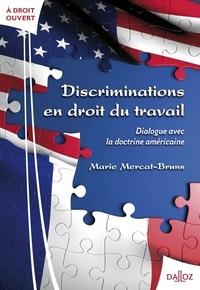 Marie Mercat-Bruns - Discriminations en droit du travail - Dialogue avec la doctrine américaine.