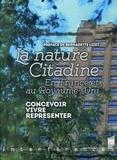Marie Mianowski et Sylvie Nail - Nature citadine en France et au Royaume-Uni - Concevoir, vivre, représenter.