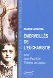 Marie-Michel - Emerveillés de l'Eucharistie.