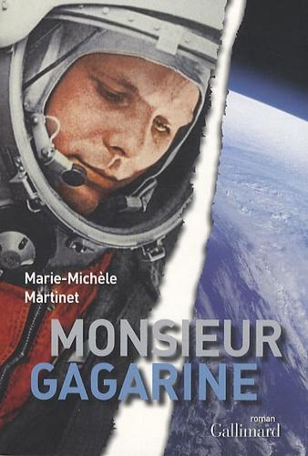 Marie-Michèle Martinet - Monsieur Gagarine.