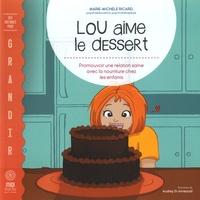 Deedr.fr Lou aime le dessert - Promouvoir une relation saine avec la nourriture chez les enfants Image