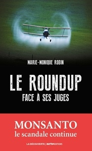 Le Roundup face à ses juges - Marie-Monique Robin pdf epub
