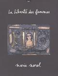 Marie Morel - La Liberté des femmes.