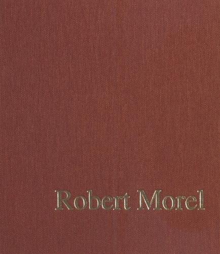 Robert Morel. Hommage