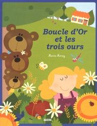 Marie Morey - Boucle d'Or et les trois ours.