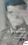 Marie Moutier - Lettres de la Wehrmacht.