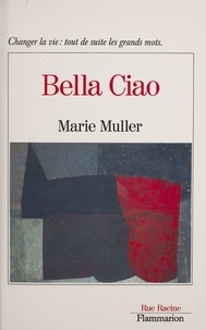 Marie Muller - Bella ciao.