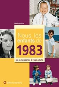 Era-circus.be Nous, les enfants de 1983 - De la naissance à l'âge adulte Image
