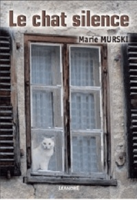 Marie Murski - Le chat silence.